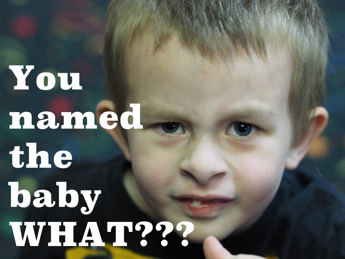 You named the baby WHAT???